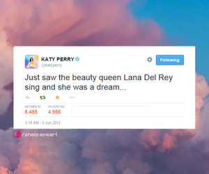 katy perry, tweet, and lana del rey image