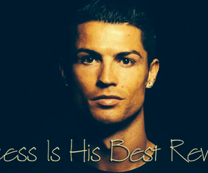 revenge, Ronaldo, and success image