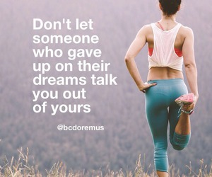 fitness, quote, and Dream image