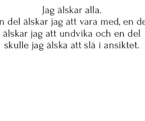 älskar, swedish quotes, and svenska texter image