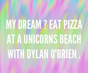 unicorn, pizza, and dylan o'brien image