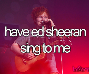 ed sheeran and before i die image