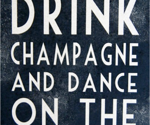 champagne, dance, and drink image