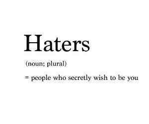 haters, quotes, and people image