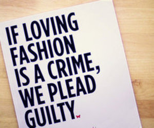 fashion, quote, and crime image