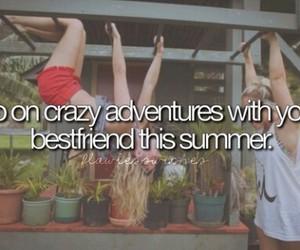 adventure, summer, and bestfriends image