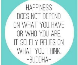 happiness, quotes, and Buddha image