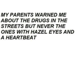 love, quotes, and drugs image