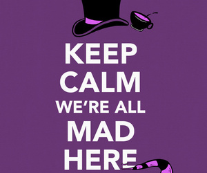 keep calm and alice in wonderland image