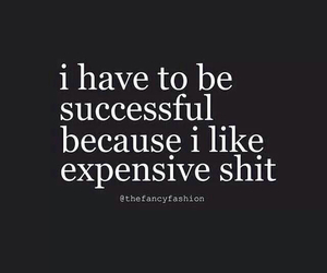expensive, quotes, and successful image