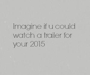2015, trailer, and imagine image