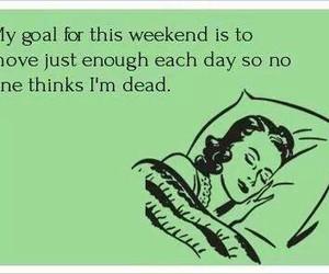 sleep, goal, and weekend image