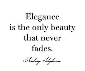 elegance, quotes, and beauty image