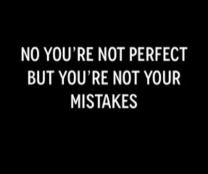 mistakes, true, and words image