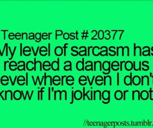 sarcasm, teenager post, and funny image