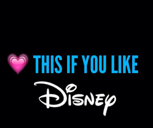 disney, you, and heart this if image