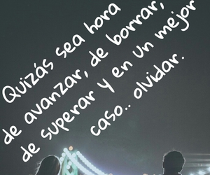 frases, olvidar, and quizas image