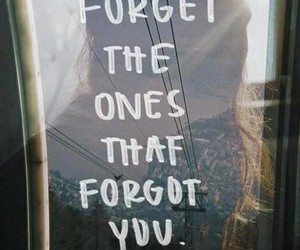 quote, forget, and life image