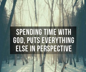 god, perspective, and quotes image