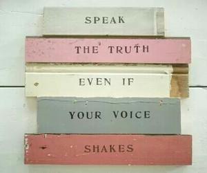 quotes, truth, and speak image