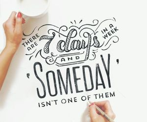 quote, someday, and inspiration image