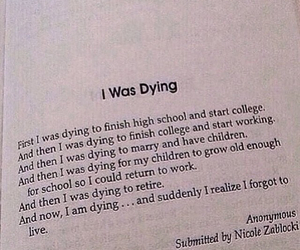 dying, everyday the same, and cant do this anymore image