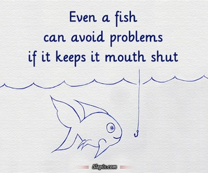 fish, problems, and quote image