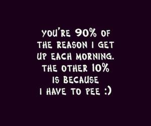 quote, funny, and pee image