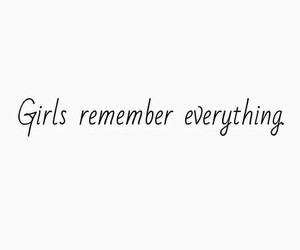 girl, quote, and remember image