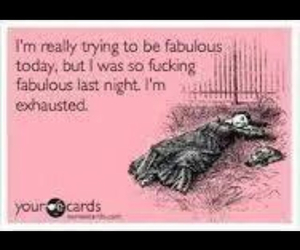 ecards, fabulous, and funny image