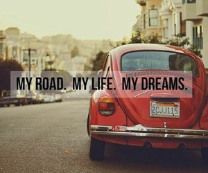 Dream, life, and road image