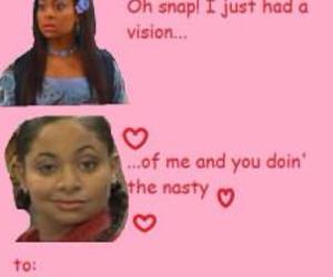 funny, that's so raven, and valentines day image