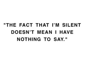 quote, silent, and nothing image
