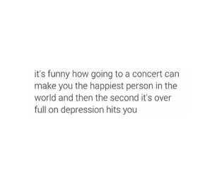 concerts, depression, and true image