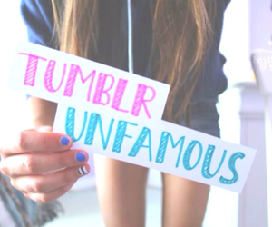 tumblr and unfamous image