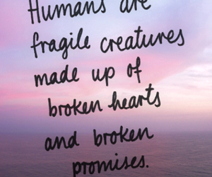 quotes, broken, and humans image