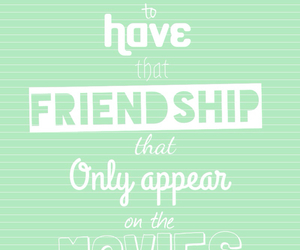 friendship, inspiration, and movies image