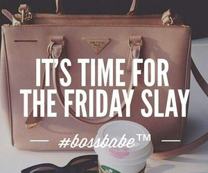 boss babe quotes and friday slay image