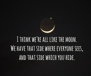 moon, quote, and hide image