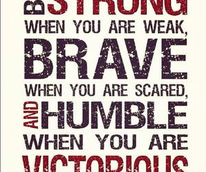 brave, remember, and humble image