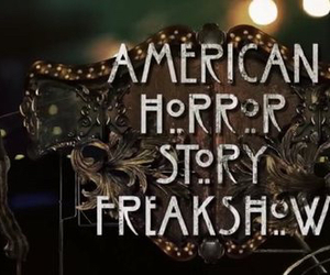 american horror story, ahs, and freak image