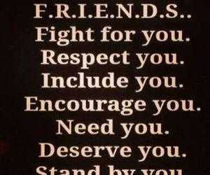 friends, respect, and quote image