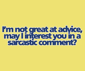quote, sarcasm, and text image