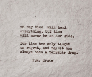 time, quote, and r.m. drake image