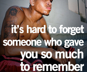 chris brown, forget, and quote image