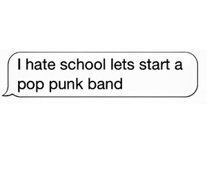 band, school, and quote image
