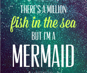 mermaid, sea, and quote image