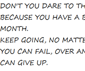 don't give up, goals, and inspiration image