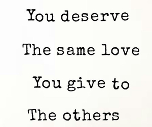 love, deserve, and quote image