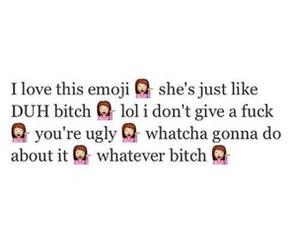 emoji, bitch, and lol image